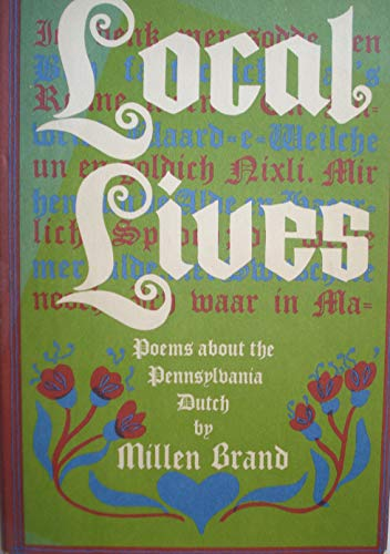 9780517519981: Local Lives: Poems about the Pennsylvania Dutch