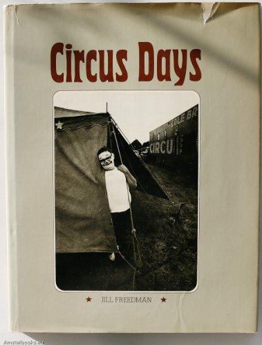 Circus Days: Freedman, Jill