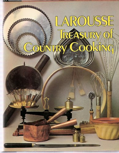 9780517521014: The Larousse Treasury of Country Cooking
