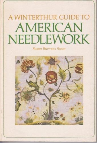 9780517521779: A Winterthur Guide to American Needlework