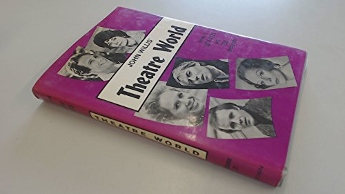 Theatre World Season 1976-1977 Volume 33: Willis, John, Ed.
