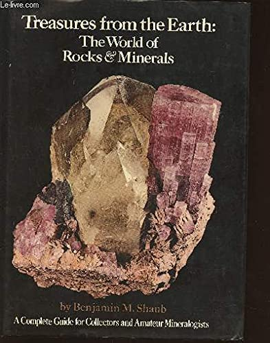 9780517523476: Treasures from the Earth: The World of Rocks and Minerals