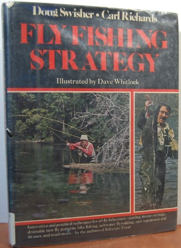 FLY FISHING STRATEGY. Doug Swisher and Carl Richards. Illustrated by Dave Whitlock.: Swisher (Doug)...