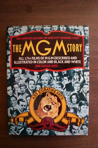 9780517523896: The MGM Story : the Complete History of Fifty Roaring Years