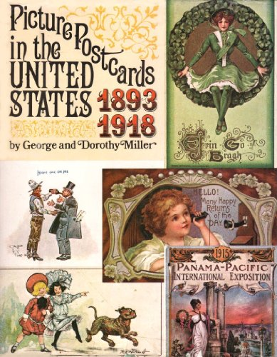 Picture Postcards in the United States 1893-1918: Miller, George Miller, Dorothy
