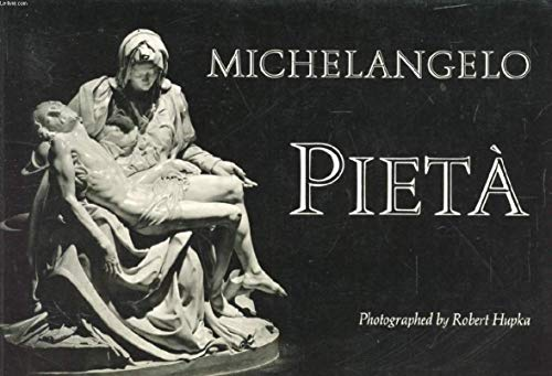 Michelangelo: Pieta`: Robert Hupka (Photographs