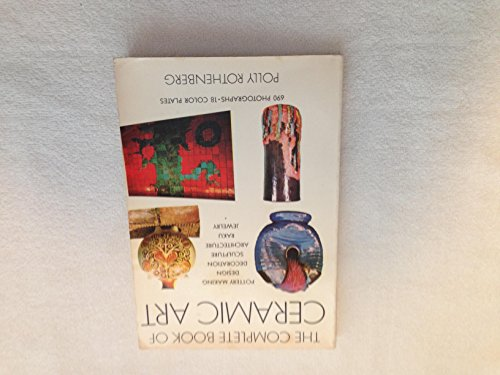 9780517524305: The Complete Book of Ceramic Art