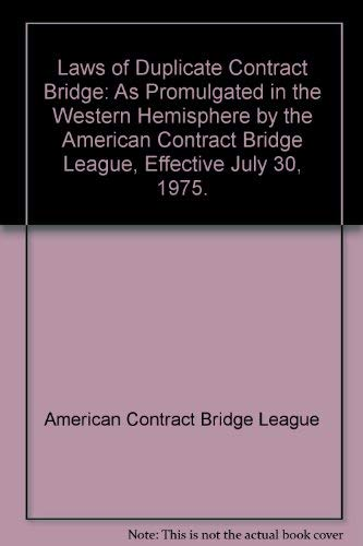 9780517524404: Laws of Duplicate Contract Bridge: As Promulgated in the Western Hemisphere by the American Contract Bridge League, Effective July 30, 1975.