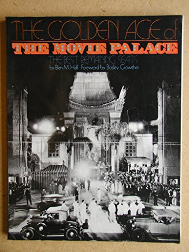 9780517524503: The golden age of the movie palace: The best remaining seats