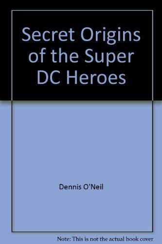 9780517524893: Secret Origins of the Super DC Heroes