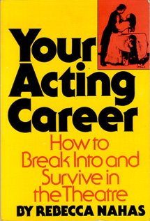 Your Acting Career: How to Break Into and Survive in the Theatre: Crown