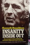 Insanity inside out: Donaldson, Kenneth