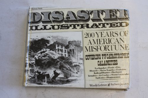9780517525425: Disaster illustrated: Two hundred years of American misfortune