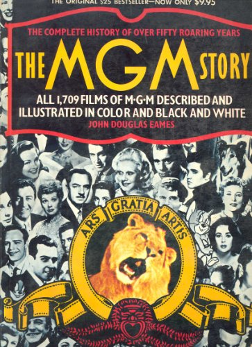 9780517526132: The MGM Story: The Complete History of Fifty Roaring Years