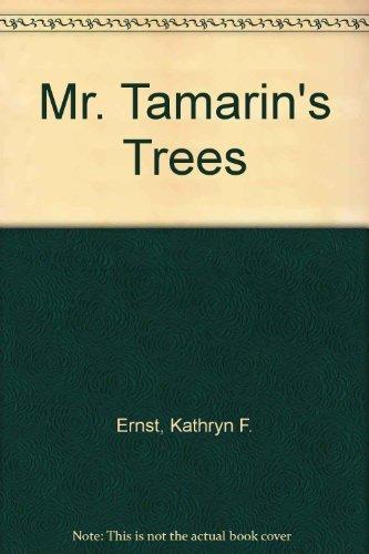 9780517526156: Mr. Tamarin's Trees