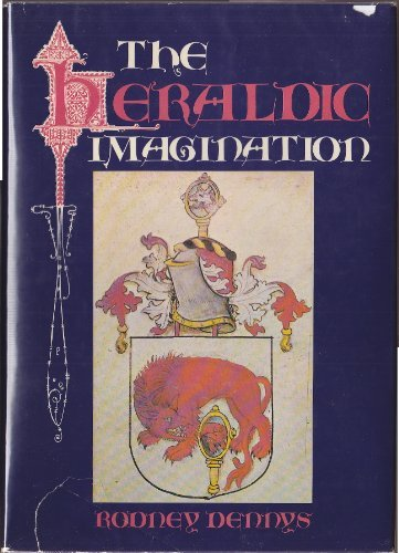 Heraldic Imagination: Dennys, Rodney