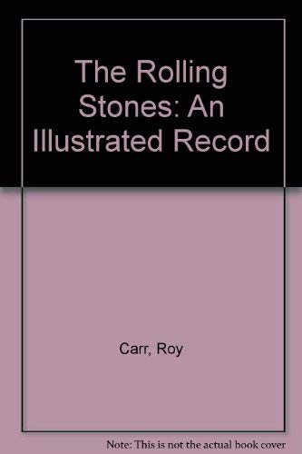 9780517526422: The Rolling Stones: An Illustrated Record