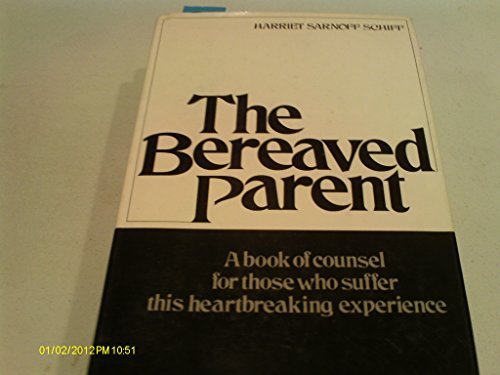 9780517526811: The Bereaved Parent
