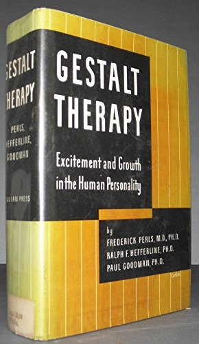 9780517527641: Gestalt Therapy: Excitement and Growth in the Human Personality