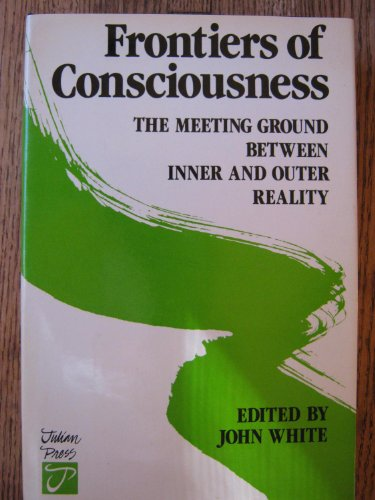 9780517527740: Frontiers of Consciousness