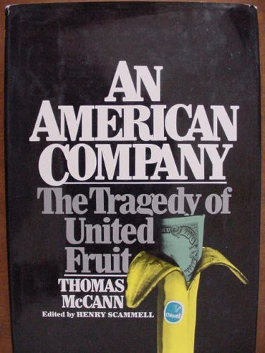 AMERICAN COMPANY : THE TRAGEDY OF UNITED