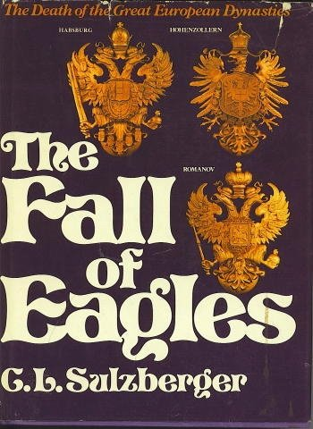 The Fall of Eagles