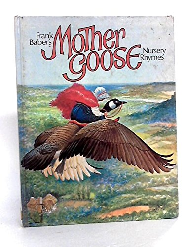 9780517528198: Frank Baber's Mother Goose Nursery Rhymes