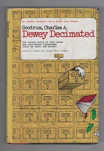 Dewey Decimated: Goodrum, Charles A.