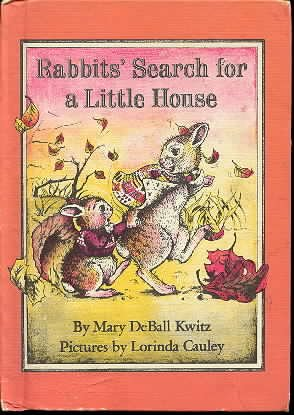 9780517528679: Rabbits' Search for a Little House