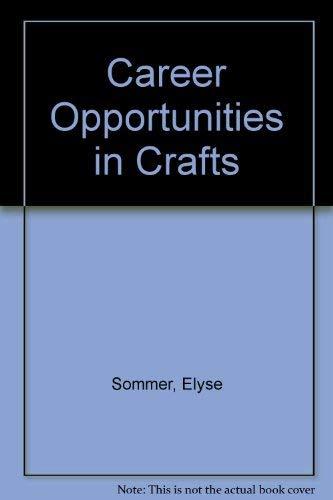 9780517528730: Career Opportunities in Crafts