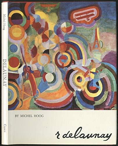 Delaunay (Q.L.P. Art Series): Michel Hoog, Robert Delaunay (Painter)
