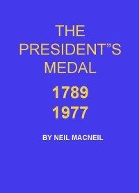 9780517529188: The President's medal, 1789-1977