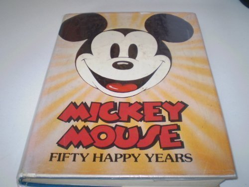 9780517529621: Mickey Mouse: Fifty Happy Years