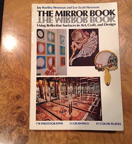 The Mirror Book: Using Reflective Surfaces in: Jay Hartley Newman,