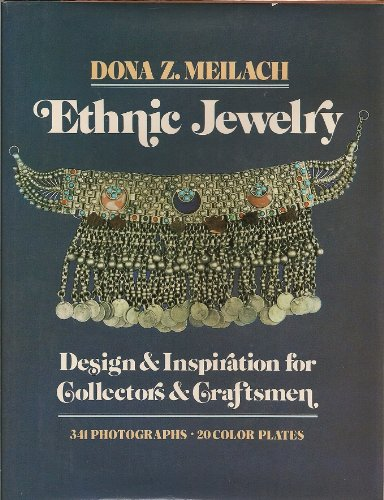 Ethnic Jewelry: Design and Inspiration for Collectors & Craftsmen