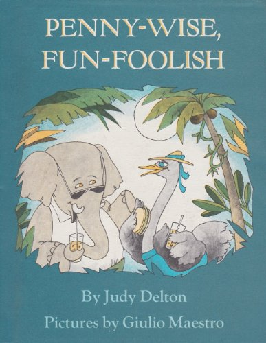 Penny-Wise, Fun-Foolish: Judy Delton
