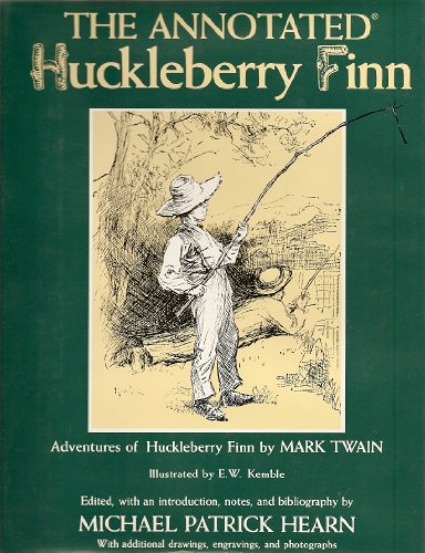 The Annotated Huckleberry Finn [Adventures of Huckleberry: Mark Twain [Samuel