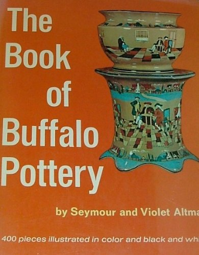 9780517530450: The Book of Buffalo Pottery