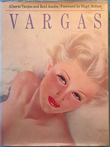 Vargas [FLAT SIGNED By the ARTIST VARGAS]: Alberto Vargas; Reid Austin