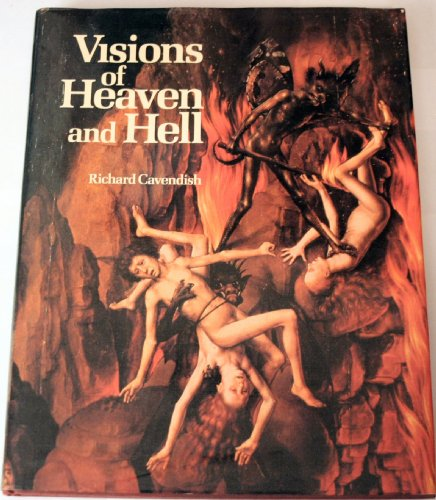 Visions of Heaven and Hell (051753097X) by Richard Cavendish