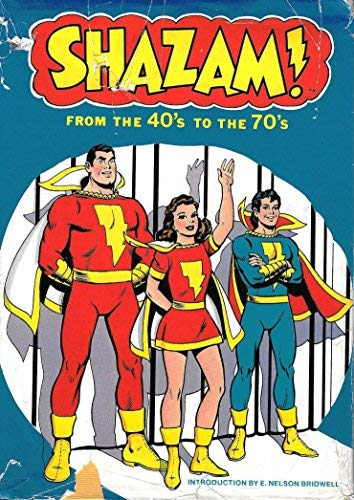 9780517531273: Shazam! From the 40's to the 70's