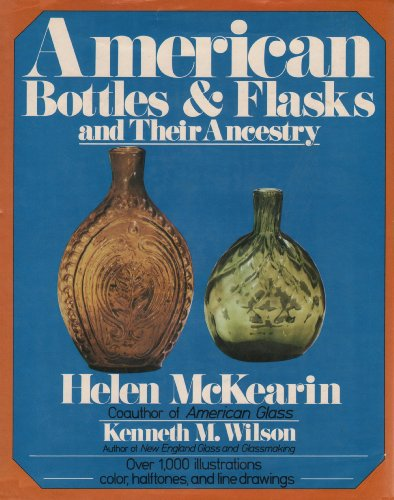 9780517531471: American Bottles and Flasks and Their Ancestry