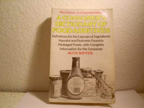 9780517531617: A Consumer's Dictionary of Food Additives