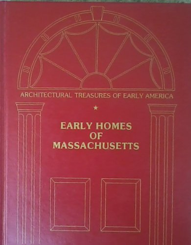 Early Homes of Massachusetts.