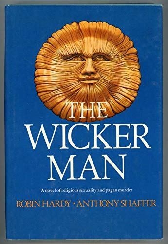 The Wicker Man: A Novel (051753259X) by Robin Hardy; Anthony Shaffer