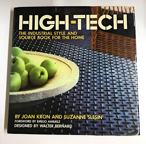 9780517532621: High-Tech: The Industrial Style and Source Book For the Home