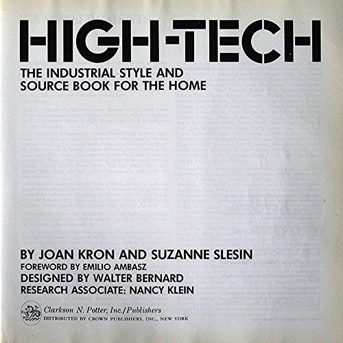 High-Tech: The Industrial Style and Source Book: Joan Kron, Suzanne