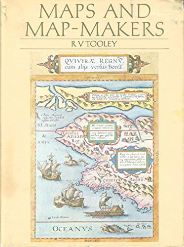 Maps and Mapmakers: Tooley, R. V.