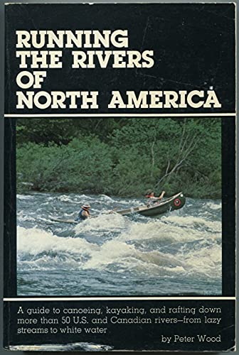 9780517533147: Running the Rivers of North America