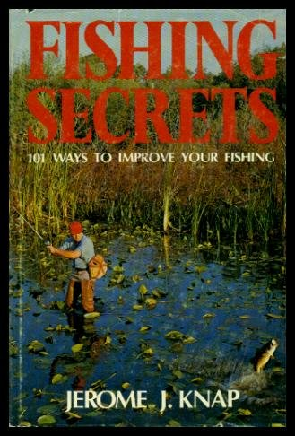 9780517533208: Fishing Secrets: 101 Ways to Improve Your Fishing
